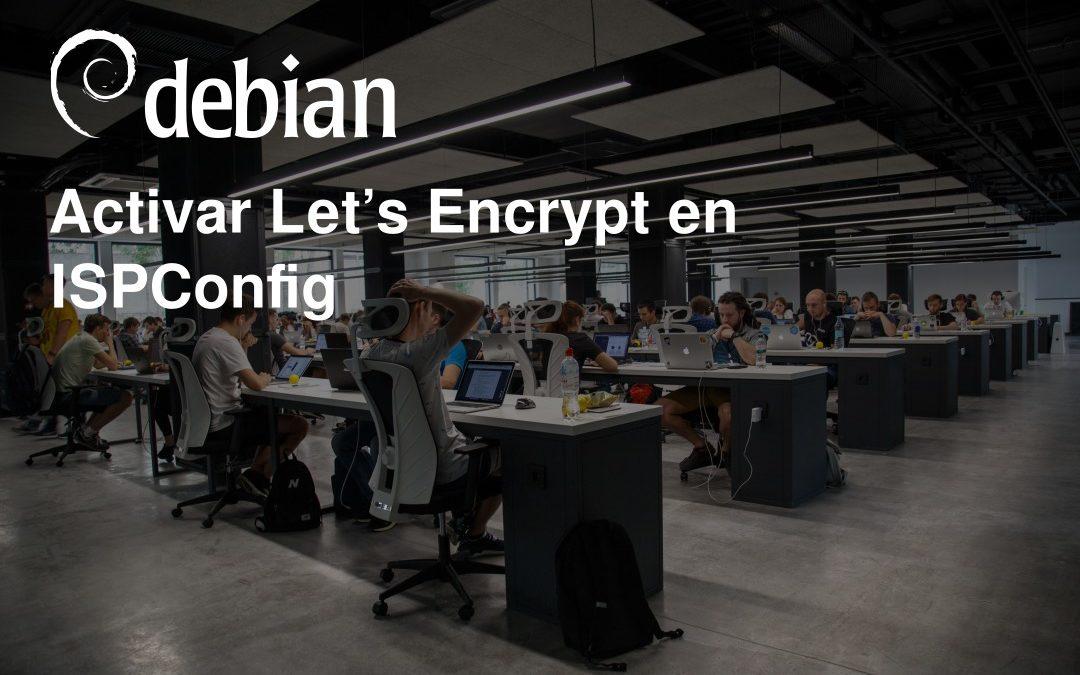Activar Let's Encrypt en ISPConfig